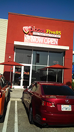 Grand Opening of Two – Pizza Five85 store locations!