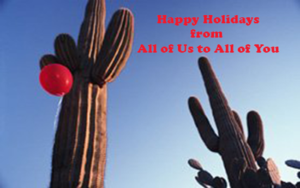 Holiday Greetings from all of Us to all of You!