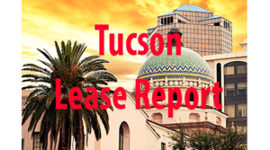 Tucson Lease Report May 30 – June 3, 2016