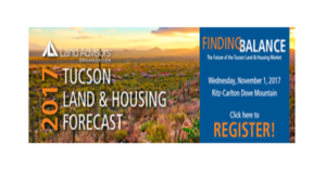 "Tucson ""Finding Balance"" Land and Housing Forecast Event to be held Nov. 1"