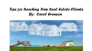 Tips for Reaching New Real Estate Clients