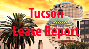 Tucson Lease Report December 2-6, 2019
