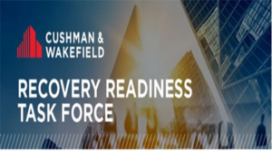 Cushman & Wakefield Announces Creation of Recovery Readiness Task Force to Prepare Businesses for Post-COVID-19 Recovery